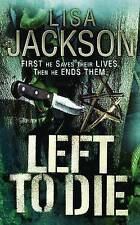Left to Die, Jackson, Lisa, New