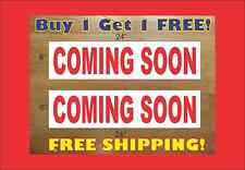 """COMING SOON 6""""x24"""" REAL ESTATE RIDER SIGNS Buy 1 Get 1 FREE 2 Sided Plastic"""
