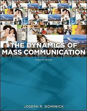 Dynamics of Mass Communication : Media in Transition by Joseph Dominick...
