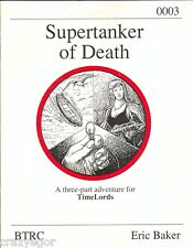TimeLords Supertanker of Death three-part Adventure *FS