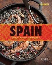 Spain: Recipes and Traditions by Jeff Koehler...NEW  Illustrated Hardcover