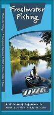 Duraguide: Freshwater Fishing : A Waterproof Folding Guide to What a Novice...
