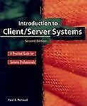 Introduction to Client/Server Systems: A Practical Guide for Systems...
