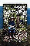 Summer of the Dancing Bear by E. G. Bolt (2009, Paperback)
