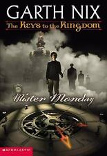 Mister Monday (Keys to the Kingdom, Book 1) by Garth Nix