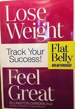 Lose Weight: Feel Great: Flat Belly Breakthrough: Track Your Success by Darden