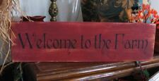 Primitive Sign Welcome to the Farm Barn Red