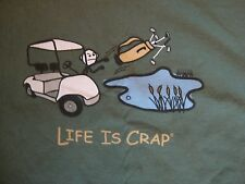 Life is Crap funny cartoon throwing golf clubs frustrated green T Shirt L NICE