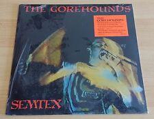 THE GOREHOUNDS - SEMTEX - LP 33 GIRI - SIGILLATO (SEALED) - USA PRESS