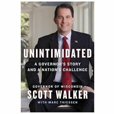 Unintimidated: A Governor's Story and a Nation's Challenge-ExLibrary