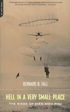 Hell In A Very Small Place: The Siege Of Dien Bien Phu by Bernard Fall, (Paperba