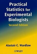 Practical Statistics for Experimental Biologists by Alastair C. Wardlaw...