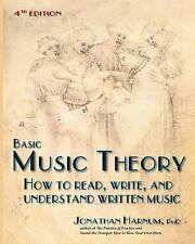 Basic Music Theory, 4th Ed : How to Read, Write, and Understand Written Music...