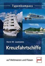 Kreuzfahrtschiffe auf Weltmeeren und Flüssen Typen Modelle Daten Fakten Buch NEU