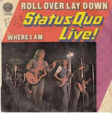 45 T SP STATUS QUO *ROLL OVER LAY DOWN*