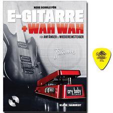 E-Gitarre und Wah Wah mit ORIGINAL DUNLOP PLEKTRUM - BOE7648 - 9783865437440
