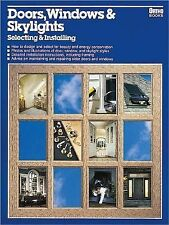 Doors, Windows & Skylights: Selecting & Installing (Ortho library)