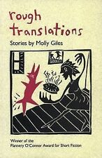 Rough Translations (Flannery O'Connor Award for Short Fiction), Giles, Molly, Ac