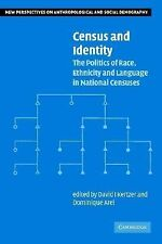 Census and Identity: The Politics of Race, Ethnicity, and Language in National C