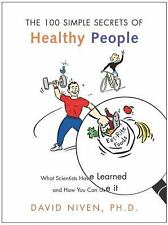 100 Simple Secrets of Healthy People: What Scientists Have Learned and How You C
