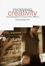 Evolving Creativity: New Pedagogies for Young Children in China, Elementary Educ