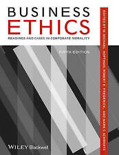 Business Ethics: Readings and Cases in Corporate Morality by John Wiley &...