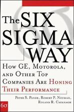The Six SIGMA Way: How GE, Motorola, and Other Top Companies Are Honing Their Pe