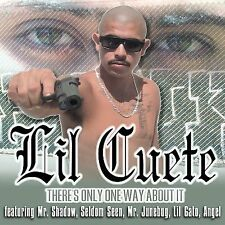 LIL CUETE: There's Only One Way About It  Audio CD