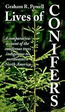 Lives of Conifers: A comparative account of the coniferous trees indigenous to N