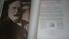BIBLIOTHEQUE DE M. LOUIS BARTHOU DE L'ACADEMIE FRANCAISE