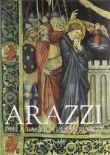 Gli arazzi della Basilica di San Marco, Rizzoli 1999