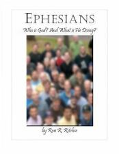 Ehpesians : Who Is God and What Is He Doing? by Ron Ritchie (2013, Paperback)