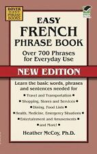 Dover Language Guides French: Easy French Phrase Book NEW EDITION : Over 700...