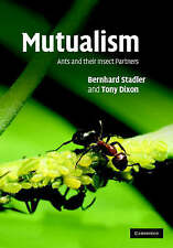 Mutualism: Ants and their Insect Partners, Dixon, Anthony F. G., Stadler, Bernha