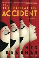 The Teleportation Accident: A Novel by Beauman, Ned