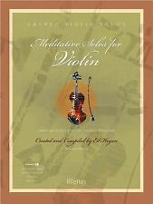 Meditative Solos for Violin : Creative Solos for the Church Musician by Ed...