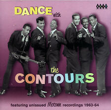"CONTOURS  ""DANCE WITH THE CONTOURS""  Featuring UNISSUED RECORDINGS 1963-1964"