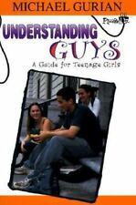 Understanding Guys: A Guide for Teenage Girls (Plugged In), Gurian, Michael, New