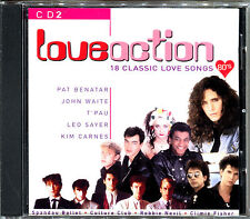 LOVE ACTION - 18 CLASSIC LOVE SONGS 80'S - CD 2 - CD COMPILATION [853]