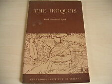 THE IROQUOIS Frank G Speck PB 1960 A Study In Cultural Evolution Arts Crafts
