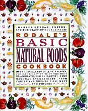 Rodale's Basic Natural Foods Cookbook by Charles Gerras (1989, Paperback)