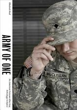 Army of One Six American Veterans after Iraq by Elisabeth Real (2014, Paperback)