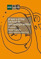 UNED Lecturas de antropología política. Hacia el futuro. Vol-I, eBook, 2013