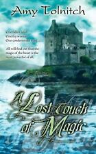 A Lost Touch of Magic: Book Four in the Lost Touch Series-ExLibrary