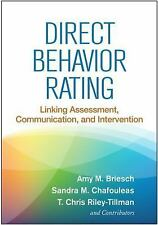 Direct Behavior Rating : Linking Assessment, Communication, and Intervention...