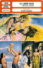 Fiche Cinéma. Movie Card. Le lagon bleu/The blue lagoon (G-B) 1949 Frank Launder