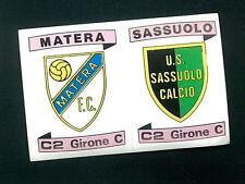 Fig. Calc. Panini 1984-85! N.574 Scudetti Matera/Sassuolo! Nuova!