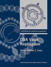 Frontiers in Molecular Biology: DNA Virus Replication 26 (2000, UK-Paperback)