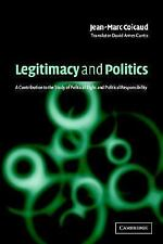 Legitimacy and Politics: A Contribution to the Study of Political Right and Poli