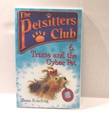 The Petsitters Club : Trixie and the Cyber Pet by Tessa Krailing - Series Book 6